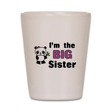 I'm the Big Sister Shot Glass