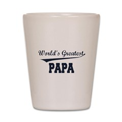 World's Greatest Papa Shot Glass