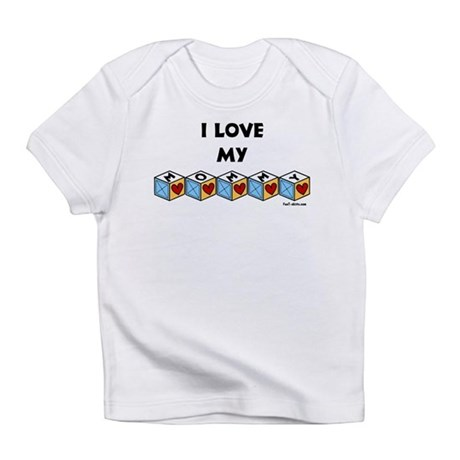 I love my Mommy Infant T-Shirt