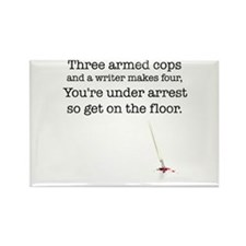 Three armed cops... Rectangle Magnet (10 pack)