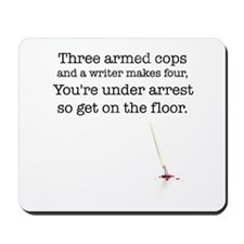 Three armed cops... Mousepad