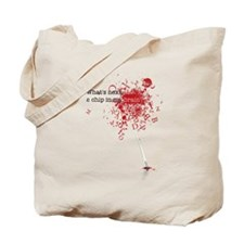 What's next, a chip ... Tote Bag