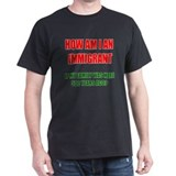 HOW AM I AN IMMIGRANT? Black T-Shirt