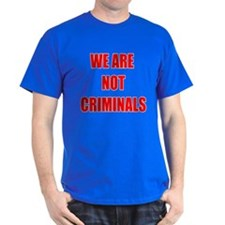 WE ARE NOT CRIMINALS BLACK Black T-Shirt