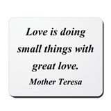 Mother Teresa Love is Mousepad