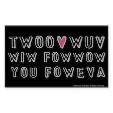 Princess Bride Twoo Wuv Foweva Decal