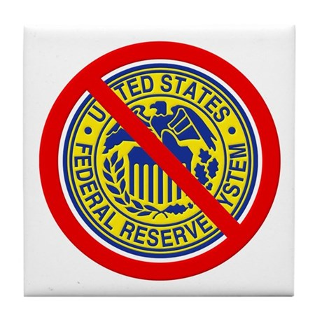 No Federal Reserve Tile Coaster