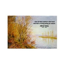 Alfred Sisley Nature Quote Rectangle Magnet (100 p
