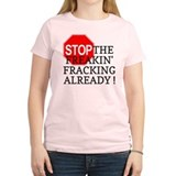 Stop the Freakin' Fracking Al T-Shirt