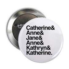 "Wives of Henry VIII 2.25"" Button (10 pack)"