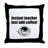 Coffee Teacher Throw Pillow
