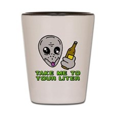 Take Me To Your Liter (shot glass)