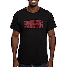 You Gotta Risk it -- T