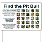 Find the Pit Bull Yard Sign