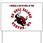 No Bull 5 Yard Sign