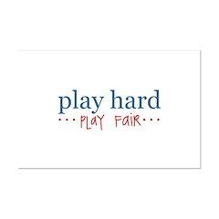 Play Hard, Play Fair Posters