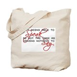 Something to Say Tote Bag