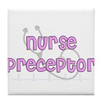 Nurse Preceptor Tile Coaster