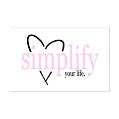 Simplify your life Posters