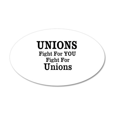 Unions Fight For Us 38.5 x 24.5 Oval Wall Peel
