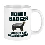 Honey Badger Vicious & Misunderstood Small Mugs