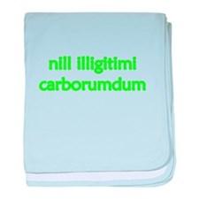 """""""Nill Illigitimi Carborundum"""" baby blank"""