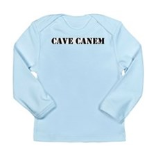 "Cave Canem ""Beware of Dog"" Long Sleeve Infant T-Sh"