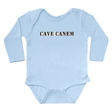 "Cave Canem ""Beware of Dog"" Long Sleeve Infant Body"