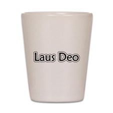 """""""Laus Deo"""" Shot Glass"""