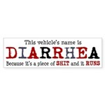 Diarrhea Vehicle Bumper Sticker