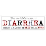 Diarrhea Vehicle Bumper Sticker
