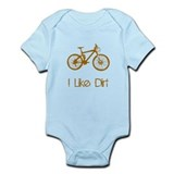 I Like Dirt Infant Bodysuit