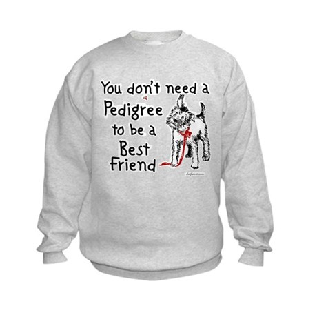 No Pedigree Needed Kids Sweatshirt