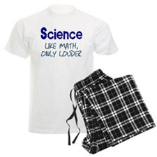 Science Like Math Only Louder Pajamas