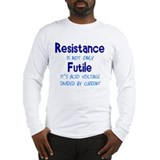 Resistance Is Futile and Volt Long Sleeve T-Shirt