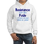 Resistance Is Futile and Volt Hooded Sweatshirt
