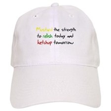 Mustard the strength to relis Baseball Cap