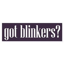 Got Blinkers Bumper Bumper Sticker