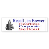 Recall Jan Brewer Heartless Bumper Sticker