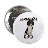 "Havanese Dad 2.25"" Button"