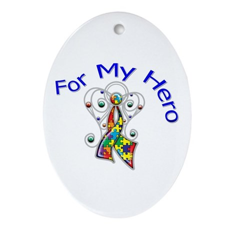 Autism For My Hero Ornament (Oval)