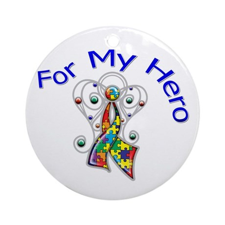 Autism For My Hero Ornament (Round)