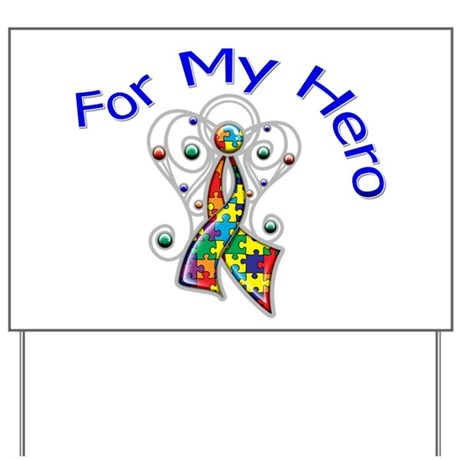Autism For My Hero Yard Sign