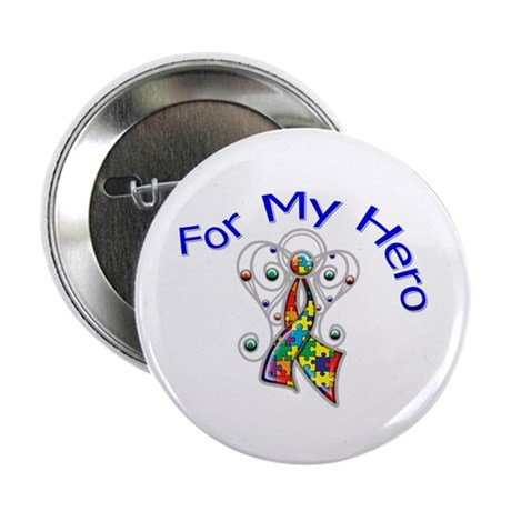 "Autism For My Hero 2.25"" Button"