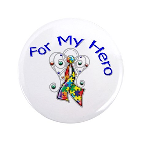 "Autism For My Hero 3.5"" Button"