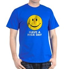 HAVEanicedaywhite T-Shirt