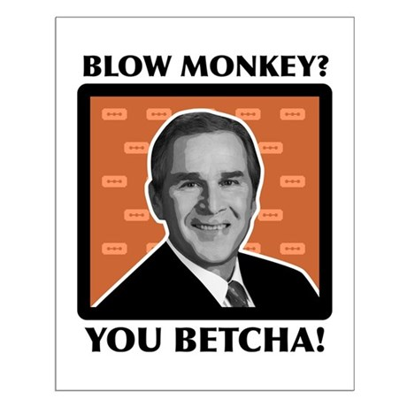 Blow Monkey? You Betcha! Small Poster