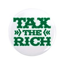 "TAX THE RICH 3.5"" Button (100 pack)"