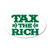 TAX THE RICH 22x14 Oval Wall Peel