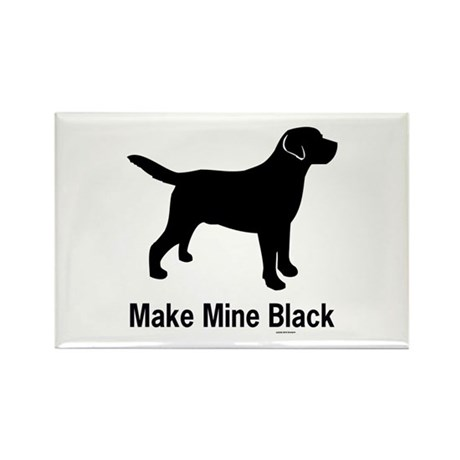Make Mine Black Rectangle Magnet
